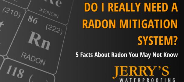 Do I Really Need A Radon Mitigation System