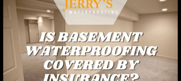 IS-BASEMENT-WATERPROOFING-COVERED-BY-INSURANCE blog banner